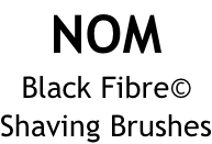 NOM Black Fibre©  Shaving Brushes